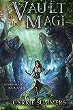 Vault of the Magi: A LitRPG Adventure (Stonehaven League Book 5)
