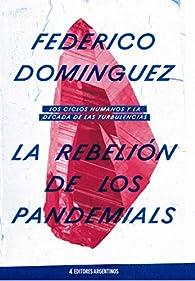 La rebelión de los pandemials par Federico Domínguez