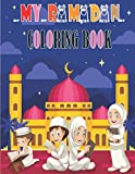 Ramadan coloring book: Ramadan Activity Book For Kids ;A Fun Kid Workbook Games For Learning, Coloring, Mazes, Word Search Cut And Paste and More – ... Celebrate The Holi Month Of Ramadan and eid.