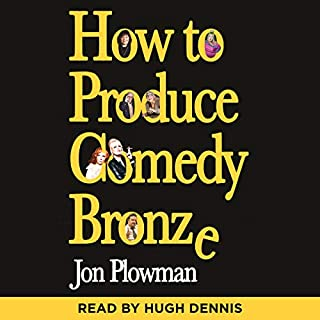How to Produce Comedy Bronze cover art