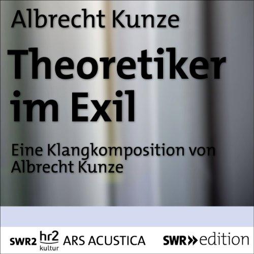 Die Theoretiker im Exil Titelbild