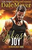 Johan's Joy: A SEALs of Honor World Novel (Heroes for Hire)