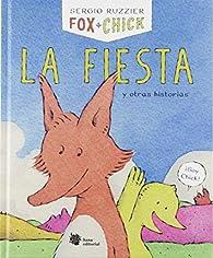 Fox   Chick. La fiesta y otras historias par Sergio Ruzzier
