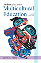 An Introduction to Multicultural Education by Banks, James A. [Pearson, 2013] ( Paperback ) 5th edition [Paperback]