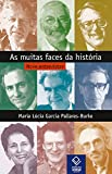 As muitas faces da história: Nove entrevistas (Portuguese Edition)