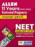 NEET 11 Years Papers with Hints/Solutions in GUJARATI by ALLEN KOTA