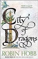 City of Dragons (The Rain Wild Chronicles) by ROBIN HOBB(1905-07-04)