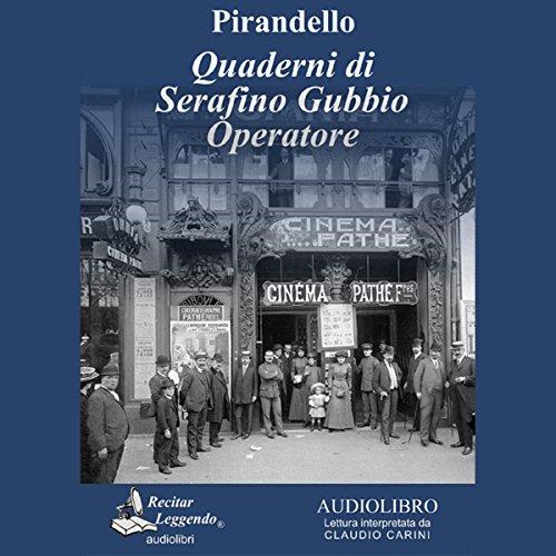 Quaderni di Serafino Gubbio operatore (Notebooks of Serafino Gubbio Operator) cover art