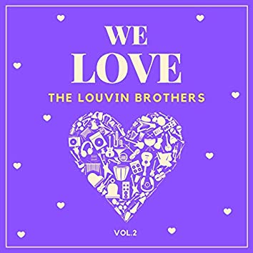 We Love the Louvin Brothers, Vol. 2