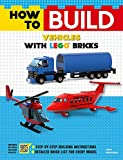 How to Build Vehicles with LEGO Bricks