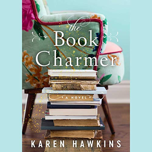 The Book Charmer                   By:                                                                                                                                 Karen Hawkins                           Length: 12 hrs     Not rated yet     Overall 0.0
