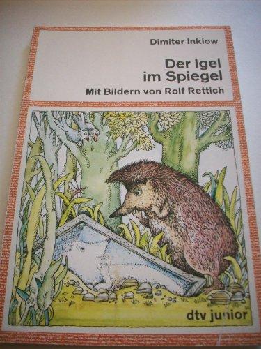 Der Igel im Spiegel. (Große Druckschrift).