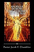 Angels & Demons: The Demonic Side of Sex