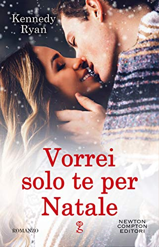 Vorrei solo te per Natale (Shot Series Vol. 4) eBook: Ryan, Kennedy:  Amazon.it: Kindle Store