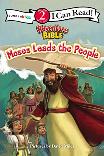 Moses Leads the People: Level 2 (I Can Read! / Adventure Bible)