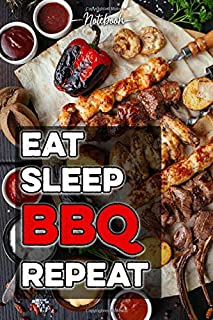Eat Sleep BBQ Repeat: Notebook • 120 pages • dotted lines • 6x9 in (ca. DINA5)