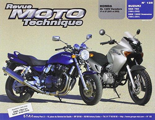 E.T.A.I - Revue Moto Technique 125.1 XLV 125V-GSX 750