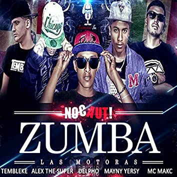 Zumba Las Motoras (feat. Alex The Super, Delpho El Sepulturero, Mayny Yersy Flow & Mc Makc)