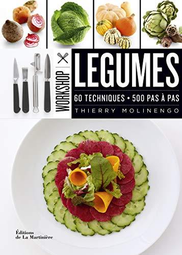 Légumes. 60 techniques