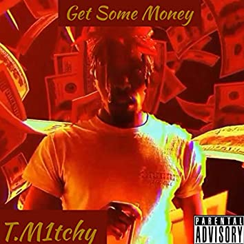 Get Some Money