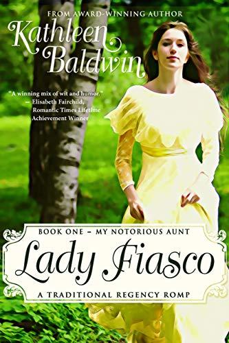 Lady Fiasco by Kathleen Baldwin ebook deal