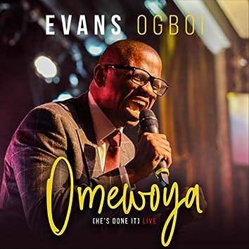 Omewoya (He's Done It) [Live]