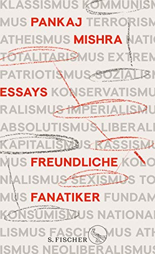 Freundliche Fanatiker: Über das ideologische Nachleben des Imperialismus