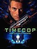 Timecop. Policía en el tiempo