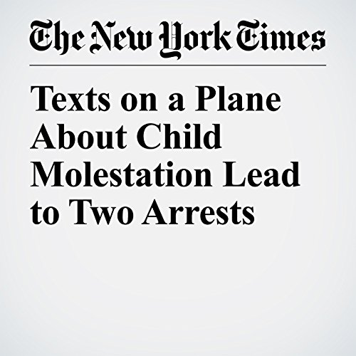 Texts on a Plane About Child Molestation Lead to Two Arrests copertina