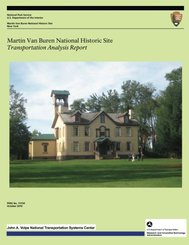 Martin Van Buren National Historic Site: Transportation Analysis Report
