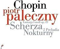 Chopin: Scherza / Nokturny by Piotr Paleczny