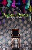 Papiers Peints : Le langage des murs