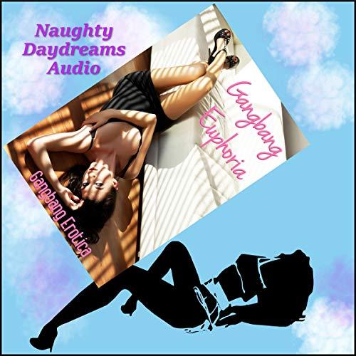 Gangbang Euphoria audiobook cover art