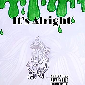 It's Alright