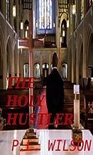 The Holy Hustler