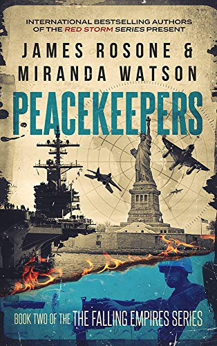 Peacekeepers (The Second American Civil War Book 2) by [James Rosone, Miranda Watson]