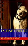 Planet Radio (English Edition)