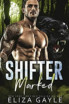 Shifter Marked (Southern Shifters Book 1) by [Eliza Gayle]
