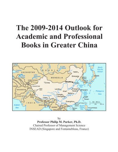 The 2009-2014 Outlook for Academic and Professional Books in Greater China