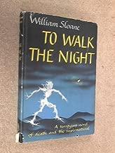To Walk the Night, a Novel