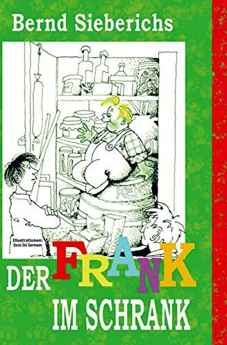 DER FRANK IM SCHRANK: das kleine und das große volk von munkenholt