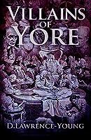 Villains of Yore