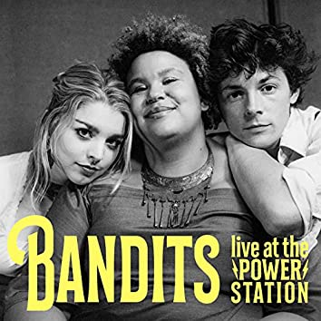 Bandits (Live at the Power Station)