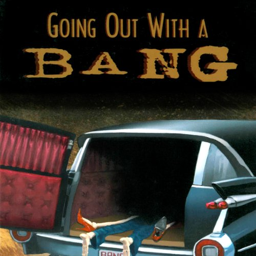 Going Out with a Bang audiobook cover art