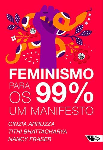 Feminismo para os 99%: Um manifesto