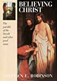 Believing Christ: The Parable of the Bicycle and Other...