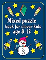 Mixed Puzzle Book for Kids Ages 8-12: kids activity book Word search, Sudoku, Mazes, Brain Training Puzzles For Kids, with Solutions