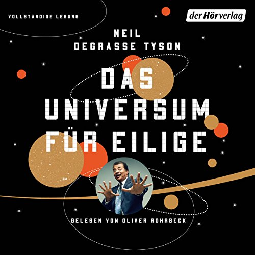 Das Universum für Eilige                   By:                                                                                                                                 Neil deGrasse Tyson                               Narrated by:                                                                                                                                 Oliver Rohrbeck                      Length: 4 hrs and 19 mins     Not rated yet     Overall 0.0