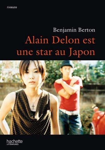 Alain Delon est une star au Japon (La Fouine) (French Edition)