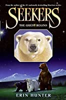 Seekers #1: The Quest Begins (Seekers, 1)